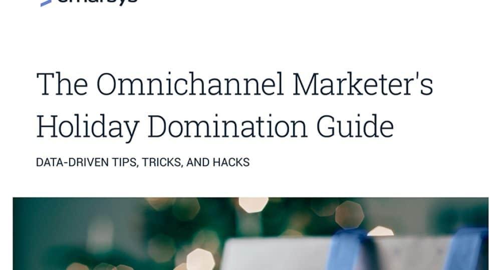 Whitepaper Omnichannel Marketers Holiday Domination Guide 2018 Thumbnail Onrvn6bodtlz5yqlqihx6h8siji5uovch9dch962hk (2)