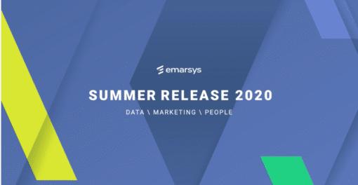 Emarsys Summer Release 2020 liefert eine kürzere Time-to-Value