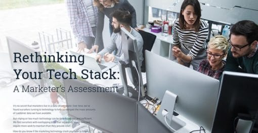 Rethinking Your Tech Stack: A Marketer's Assessment