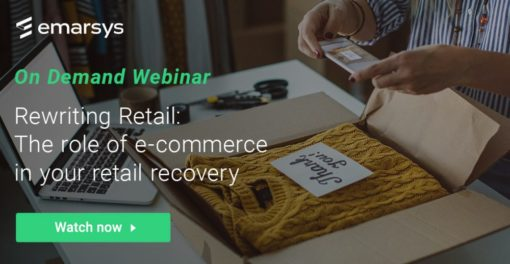 Rewriting Retail: The Role of E-Commerce in Your Retail Recovery