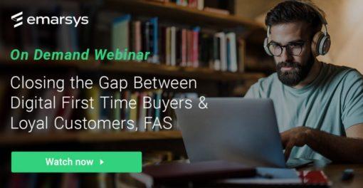 On-Demand Webinar: Closing the Gap Between Digital First Time Buyers & Loyal Customers, FAST