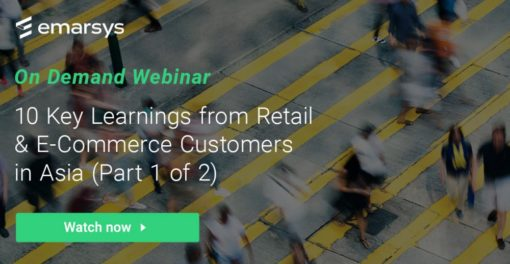 On-Demand Webinar: 10 Key Learnings from Retail & E-Commerce Customers in Asia (Part 1 of 2)