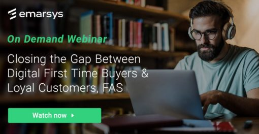 On-Demand Webinar: Closing the Gap Between Digital First Time Buyers & Loyal Customers, FAST